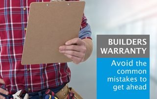 Builders warranty - avoid the common mistakes to get ahead
