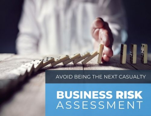 Business owners: Avoid becoming the next casualty with a business risk assessment